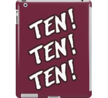 Ten! Ten! Ten! Tye Dillinger  iPad Case/Skin