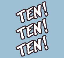 Ten! Ten! Ten! Tye Dillinger  Kids Tee