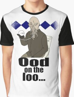 Ood on the loo...  Graphic T-Shirt