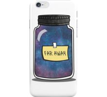 Take me far away... iPhone Case/Skin