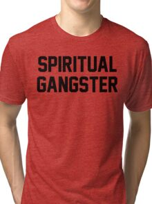 Spiritual Gangster - Black Text Tri-blend T-Shirt