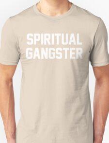 Spiritual Gangster - White Text Unisex T-Shirt