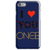 I love once upon a time - Valentine's day special iPhone Case/Skin