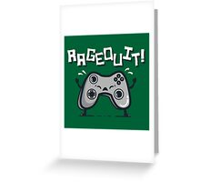 Ragequit Greeting Card