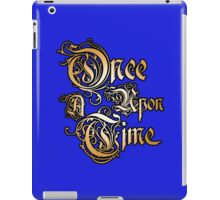 Once Upon A Time 1 iPad Case/Skin