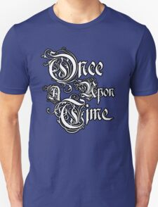Once Upon A Time 2 T-Shirt