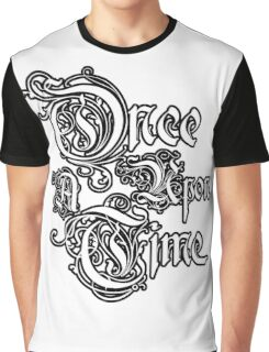 Once Upon A Time 2 Graphic T-Shirt