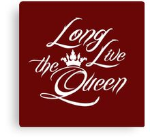 Long Live the Queen 1 Canvas Print