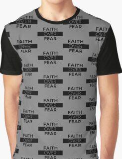 Faith Over Fear Graphic T-Shirt