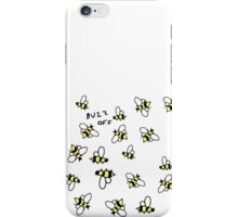 Buzz Off Bees iPhone Case/Skin