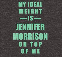 My Ideal Weight is Jennifer Morrison On Top of Me T-Shirt