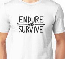 endure and survive (black) Unisex T-Shirt