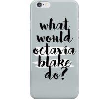 ww octavia do?  iPhone Case/Skin