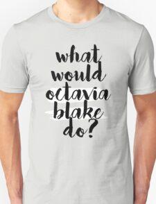 ww octavia do?  T-Shirt