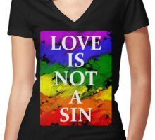 LOVE IS NOT A SIN Women's Fitted V-Neck T-Shirt