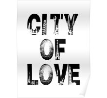 City Of Love - Black Text Poster
