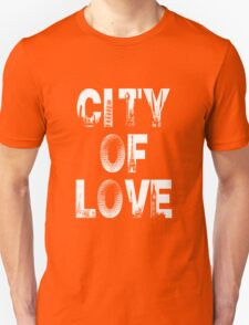 City Of Love - WhiteText T-Shirt
