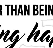 Being Happy - Taylor Swift Quote Sticker