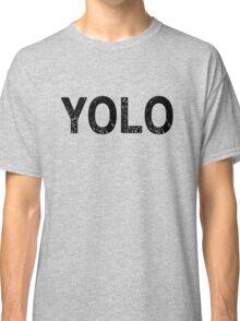 YOLO! Classic T-Shirt