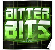 Bitter Bits Poster