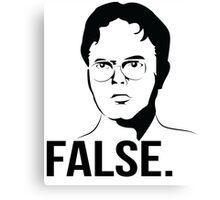 Dwight Schrute - FALSE Canvas Print
