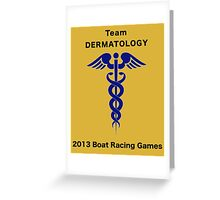 Team Dermatology - Boat Racing Games Greeting Card