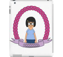 UHHHHHH // Tina Belcher iPad Case/Skin