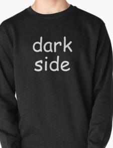Dark Side (Comic-sans Version) T-Shirt