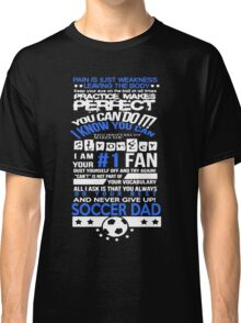 Tough Soccer Dad Classic T-Shirt