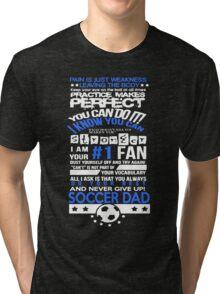 Tough Soccer Dad Tri-blend T-Shirt