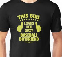 This Girl Loves Sexy Baseball Boyfriend Unisex T-Shirt