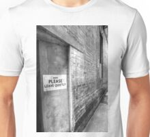 SHHH PLEASE LEAVE QUIETY. Unisex T-Shirt
