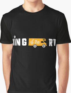 King of the RV!  Graphic T-Shirt