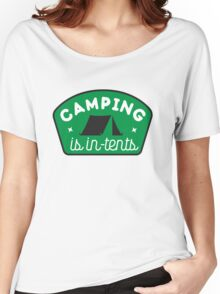 Camping is in-tents Women's Relaxed Fit T-Shirt
