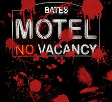 Bloody Bates Motel by Bryan Freeman