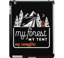 My forest, my tent, my campfire! iPad Case/Skin