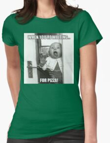 Waiting for Pizza T-Shirt