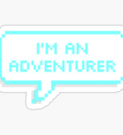 I'm an Adventurer Sticker