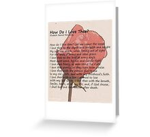 How Do I Love Thee Greeting Card