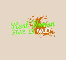real women play in MUD Women's Relaxed Fit T-Shirt
