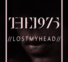 The 1975 //Lostmyhead// by Matty Sievers