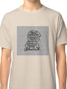 BBC Sherlock quote picture Classic T-Shirt