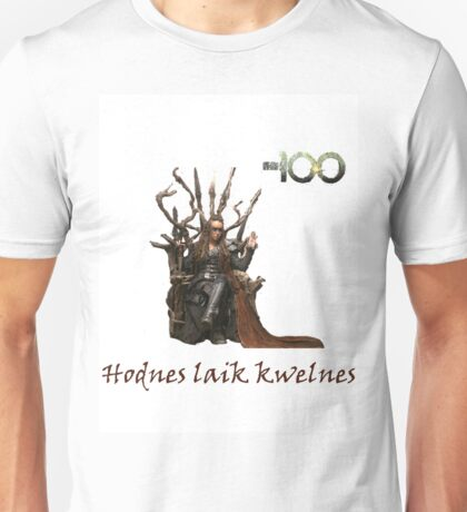 The 100 - Heda - Lexa - Commander - 'Love Is Weakness' Unisex T-Shirt