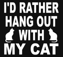 I'd Rather Hang Out With My Cat Kids Tee