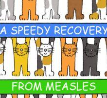Speedy recovery from measles. Sticker