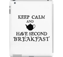 Keep calm and have second breakfast. iPad Case/Skin