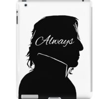 Always - Snape iPad Case/Skin