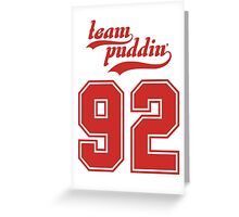 Team Puddin'! (RED) Greeting Card