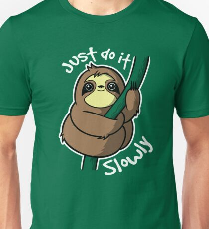 Slow sloth Unisex T-Shirt