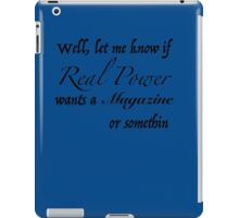 Real Power iPad Case/Skin